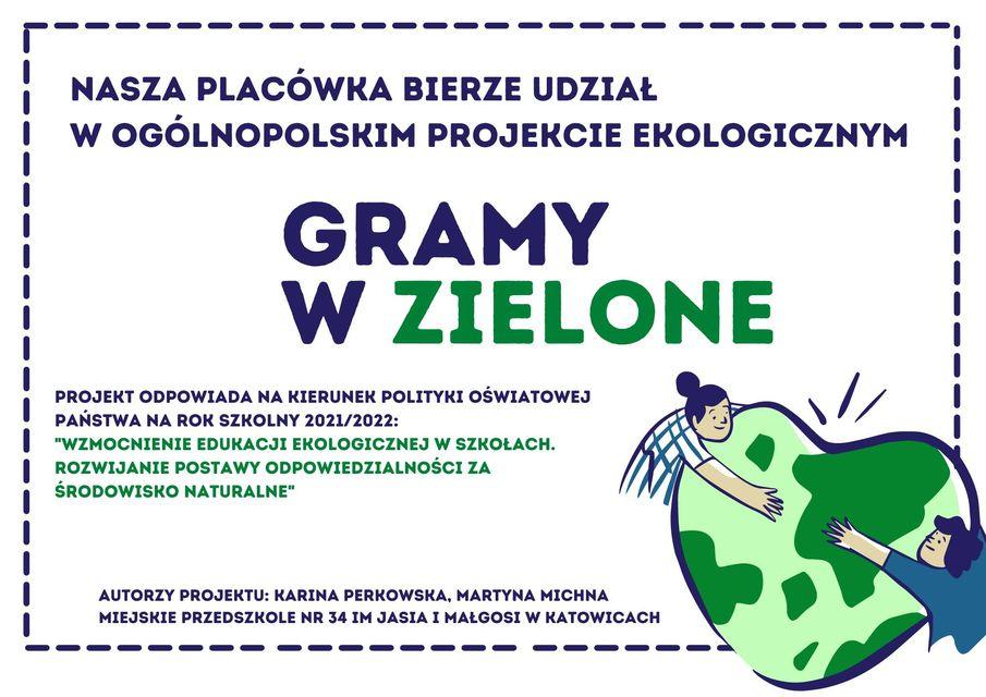 """Ogólnopolskiego projektu edukacyjnego """"Gramy w zielone"""""""
